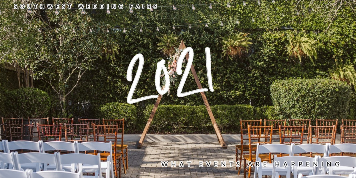 What Wedding Fairs are Happening in the Southwest 2021