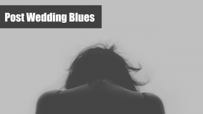Wedding Blues - It's a Real Thing